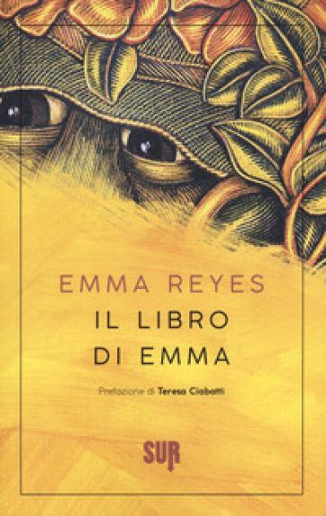 Il libro di Emma - Emma Reyes |