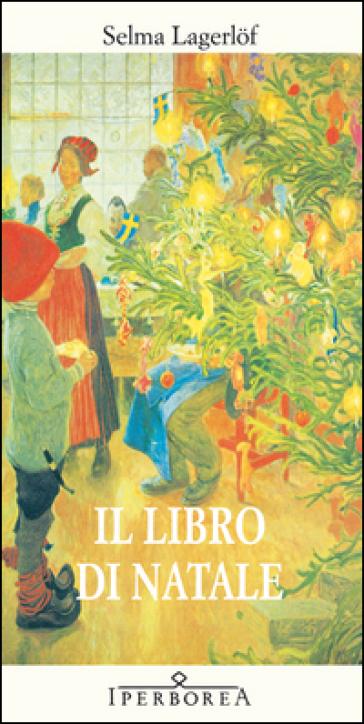 Il libro di Natale - Selma Lagerlof pdf epub