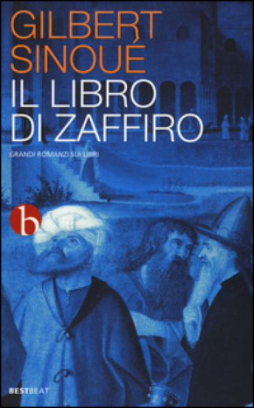 Il libro di zaffiro - Gilbert Sinoué |