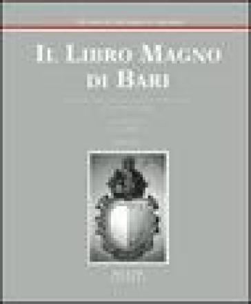 Il libro magno di Bari - V. A. Melchiorre |