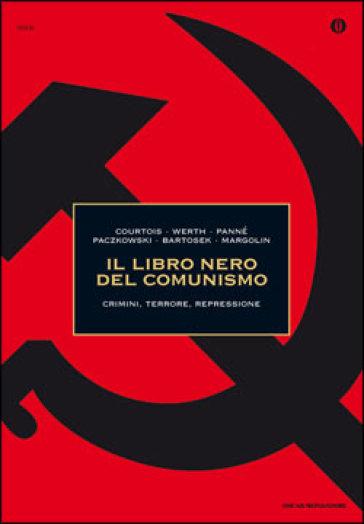 Il libro nero del comunismo - Stéphane Courtois pdf epub