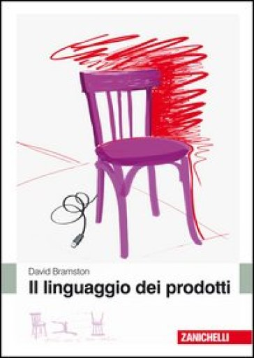 Il linguaggio dei prodotti - David Bramston |