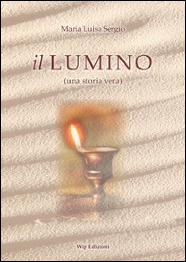 Il lumino - M. Luisa Sergio |
