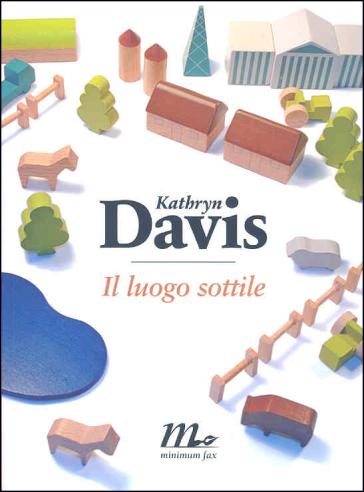 Il luogo sottile - Kathryn Davis pdf epub