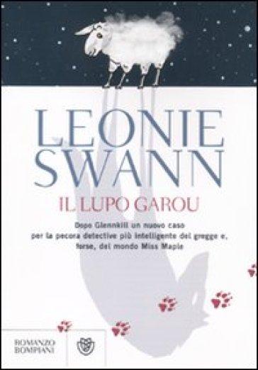 Il lupo Garou - Leonie Swann  