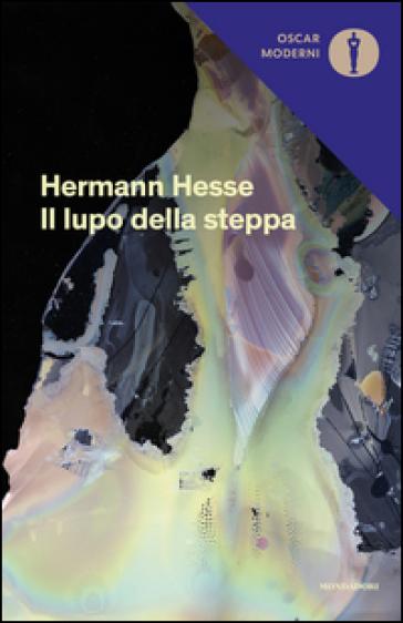 Il lupo della steppa - Hermann Hesse |