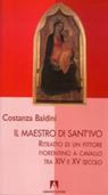 Il maestro di Sant'Ivo - Costanza Baldini  