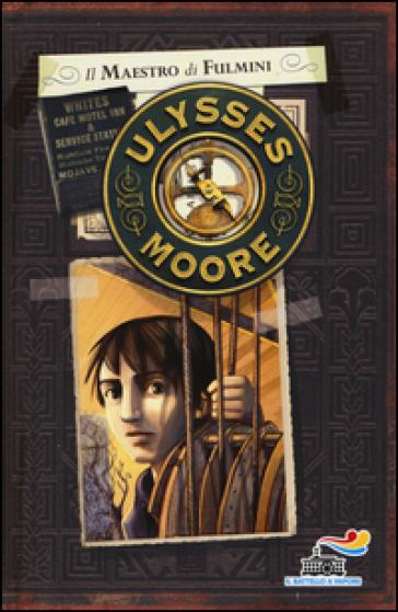 Il maestro di fulmini - Ulysses Moore pdf epub