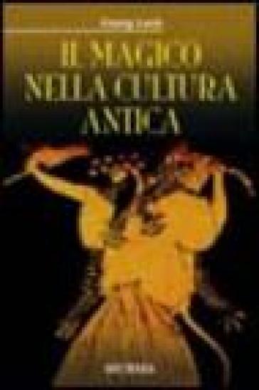 Il magico nella cultura antica - Georg Luck | Thecosgala.com