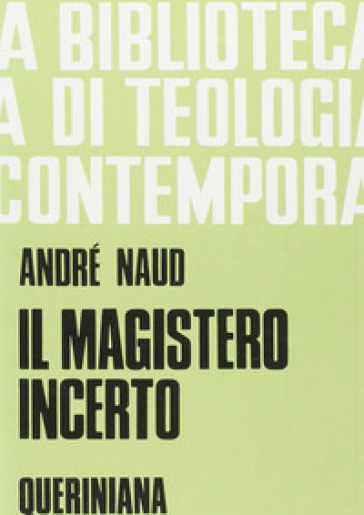 Il magistero incerto