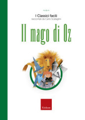 Il mago di Oz. Con audiolibro