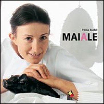 Il maiale - Paola Budel   Rochesterscifianimecon.com