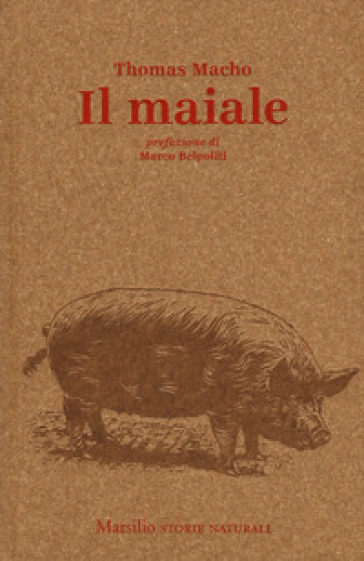 Il maiale - Thomas Macho |