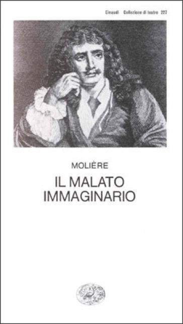 Il malato immaginario - Molière | Thecosgala.com