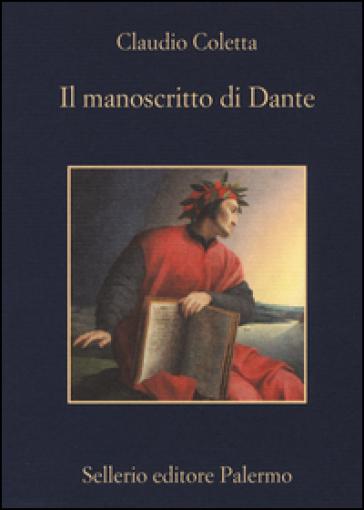 Il manoscritto di Dante - Claudio Coletta   Rochesterscifianimecon.com