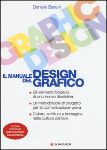 Il manuale del design grafico - Daniele Baroni | Thecosgala.com
