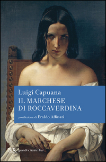 Il marchese di Roccaverdina - Luigi Capuana |
