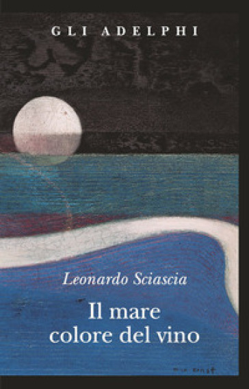 Il mare colore del vino - Leonardo Sciascia |