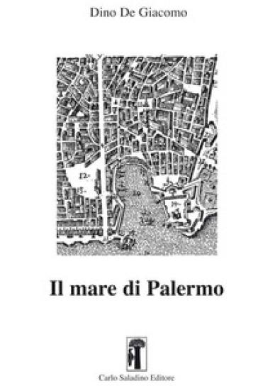 Il mare di Palermo - Dino De Giacomo |