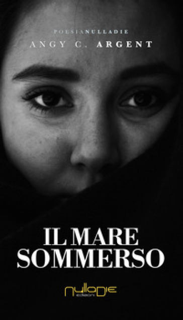 Il mare sommerso - Angy C. Argent | Kritjur.org