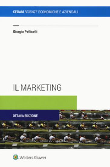 Il marketing - Giorgio Pellicelli |