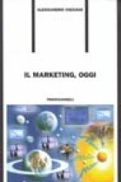 Il marketing, oggi