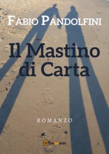 Il mastino di carta - Fabio Pandolfini | Thecosgala.com