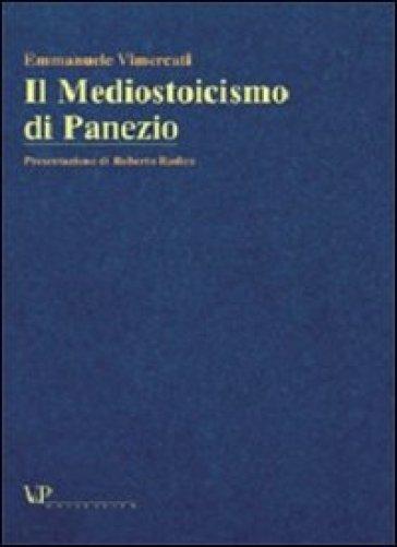 Il mediostoicismo di Panezio - Emmanuele Vimercati |