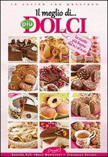 Il meglio di «Più dolci» - Daniela Peli   Rochesterscifianimecon.com