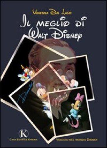 Il meglio di Walt Disney - Vanessa Dal Lago  