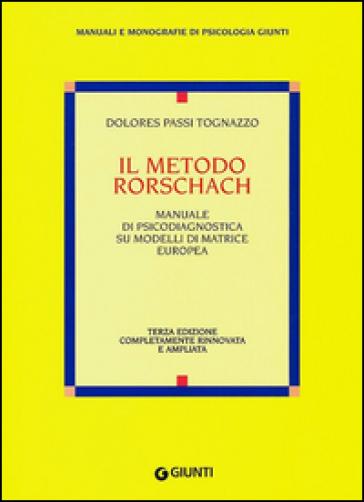 Il metodo Rorschach - Dolores Passi Tognazzo |