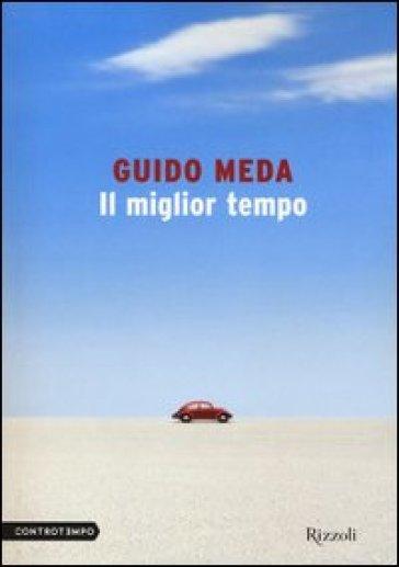 Il miglior tempo - Guido Meda |
