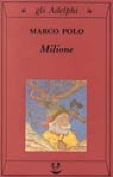 Il milione - Marco Polo |