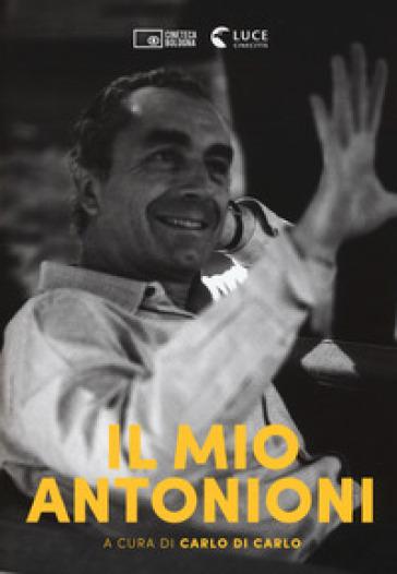Il mio Antonioni - C. Di Carlo | Thecosgala.com