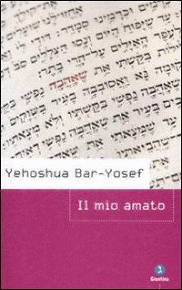 Il mio amato - Yehoshua Bar-Yosef  