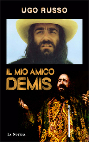 Il mio amico Demis - Ugo Russo | Thecosgala.com