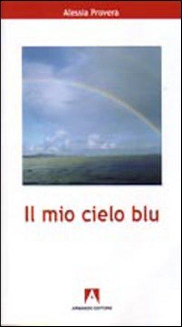 Il mio cielo blu - Alessia Provera |