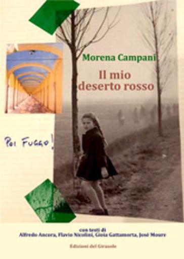Il mio deserto rosso - Morena Campani | Thecosgala.com