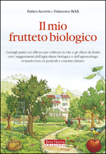 Il mio frutteto biologico - Enrico Accorsi | Jonathanterrington.com