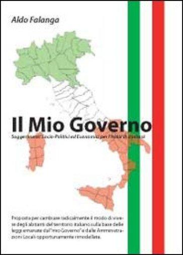 Il mio governo - Aldo Falanga |