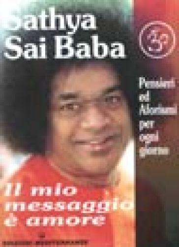 Il mio messaggio è amore - Sai Baba  