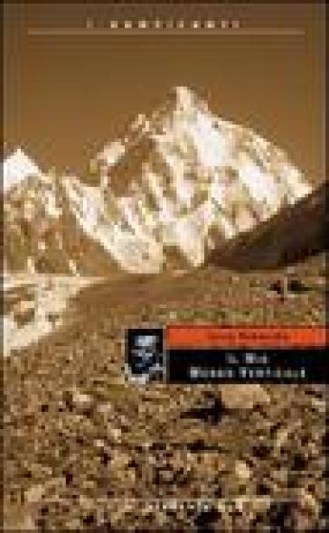 Il mio mondo verticale - Jerzy Kukuczka | Rochesterscifianimecon.com