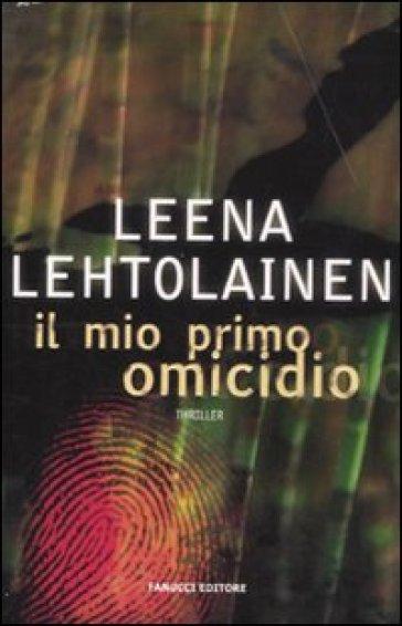 Il mio primo omicidio - Leena Lehtolainen pdf epub