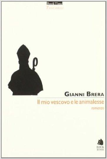 Il mio vescovo e le animalesse - Gianni Brera   Kritjur.org