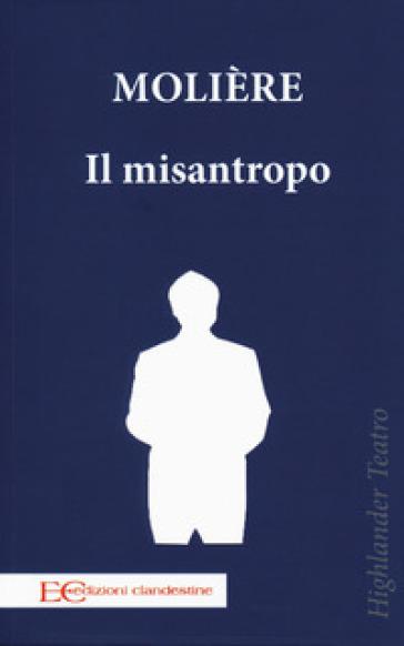 Il misantropo - Molière |