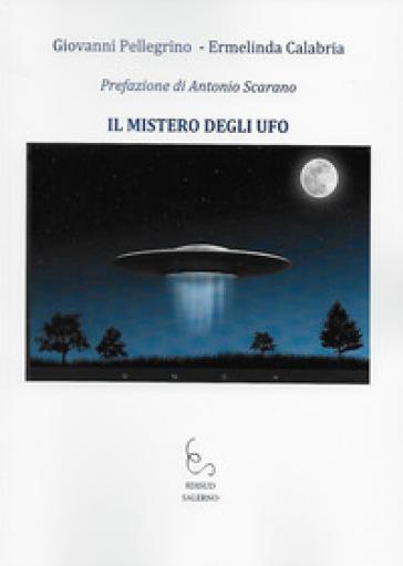 Il mistero degli UFO - Giovanni Pellegrino | Thecosgala.com