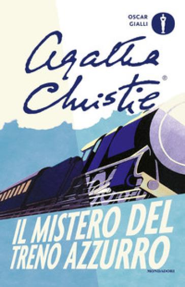 Il mistero del Treno Azzurro - Agatha Christie | Rochesterscifianimecon.com