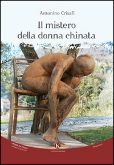 Il mistero della donna chinata - Antonino Crisafi   Kritjur.org