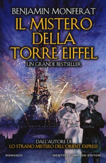 Il mistero della torre Eiffel - Benjamin Monferat   Rochesterscifianimecon.com