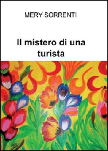 Il mistero di una turista - Mery Sorrenti  